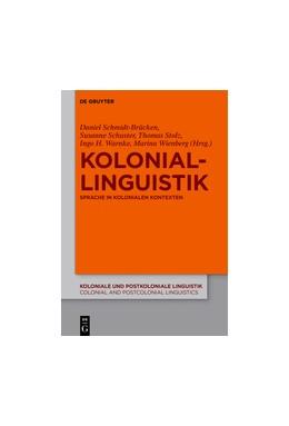 Abbildung von Schmidt-Brücken / Schuster / Stolz / Warnke / Wienberg | Koloniallinguistik | 2015 | Sprache in kolonialen Kontexte... | 8