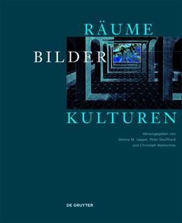 Abbildung von Deuflhard / Lepper | Räume - Bilder - Kulturen | 1. Auflage | 2015 | beck-shop.de