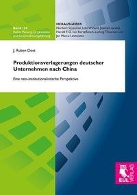 Abbildung von Dost | Produktionsverlagerungen deutscher Unternehmen nach China | 2014