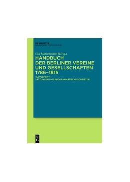 Abbildung von Motschmann   Handbuch der Berliner Vereine und Gesellschaften 1786–1815   2015   Supplement: Satzungen und prog...
