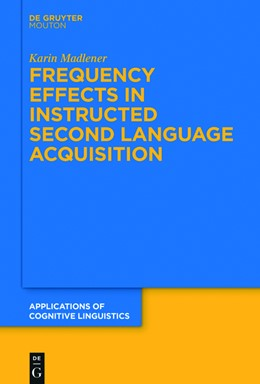 Abbildung von Madlener | Frequency Effects In Instructed Second Language Acquisition | 1. Auflage | 2015 | 29 | beck-shop.de