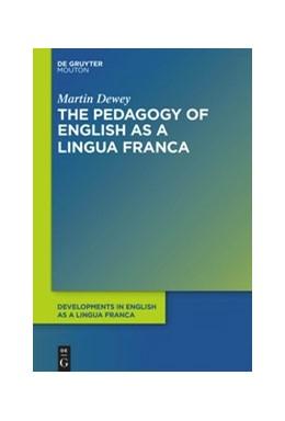 Abbildung von Dewey   The Pedagogy of English as a Lingua Franca   2021   13