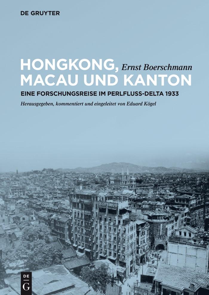 Abbildung von Boerschmann | Hongkong, Macau und Kanton | 2015