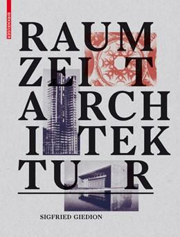 Abbildung von Giedion | Raum, Zeit, Architektur | 2nd expanded edition | 2015 | Die Entstehung einer neuen Tra...