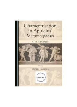 Abbildung von Harrison   Characterisation in Apuleius' Metamorphoses   1. Auflage   2015   beck-shop.de