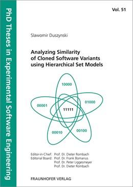 Abbildung von Duszynski / | Analyzing Similarity of Cloned Software Variants using Hierarchical Set Models. | 1. Auflage | 2015 | 51 | beck-shop.de