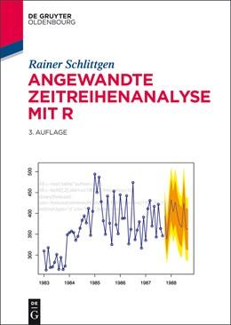 Abbildung von Schlittgen | Angewandte Zeitreihenanalyse mit R | Includes a print version and an ebook | 2015