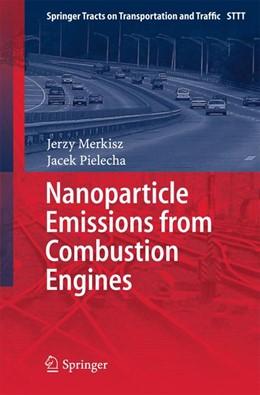 Abbildung von Merkisz / Pielecha | Nanoparticle Emissions From Combustion Engines | 2015 | 2015 | 8