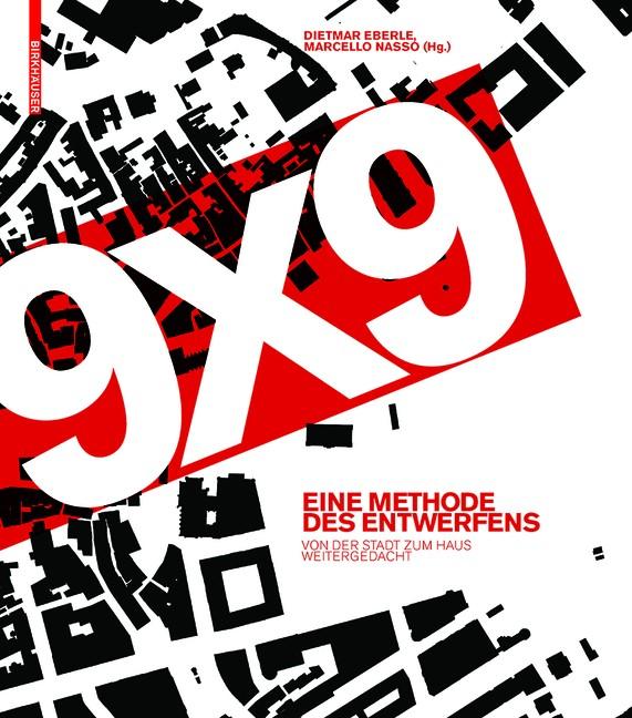 9 x 9 – Eine Methodes des Entwerfens | Eberle / Aicher, 2018 | Buch (Cover)