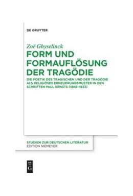 Abbildung von Ghyselinck | Form und Formauflösung der Tragödie | 2015 | Die Poetik des Tragischen und ... | 210