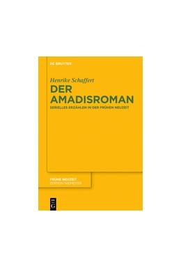 Abbildung von Schaffert | Der Amadisroman | 2015 | Serielles Erzählen in der Früh... | 196
