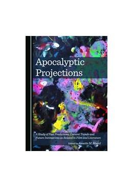 Abbildung von Magid | Apocalyptic Projections | 1. Auflage | 2015 | beck-shop.de