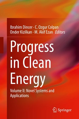 Abbildung von Dincer / Colpan / Kizilkan / Ezan | Progress in Clean Energy, Volume 2 | 1st ed. 2015 | 2015 | Novel Systems and Applications