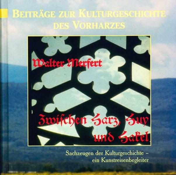 Abbildung von Merfert | Zwischen Harz, Huy und Hakel | 2000