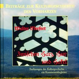 Abbildung von Merfert   Zwischen Harz, Huy und Hakel   1. Auflage   2000   beck-shop.de