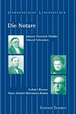 Abbildung von Postel / Stubbe-da Luz | Die Notare | 2001 | Johann Heinrich Hübbe. Eduard ...