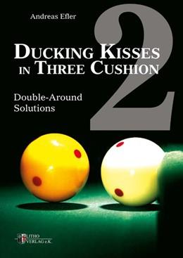 Abbildung von Efler | Ducking Kisses in Three Cushion 02 | 1. Auflage | 2015 | beck-shop.de