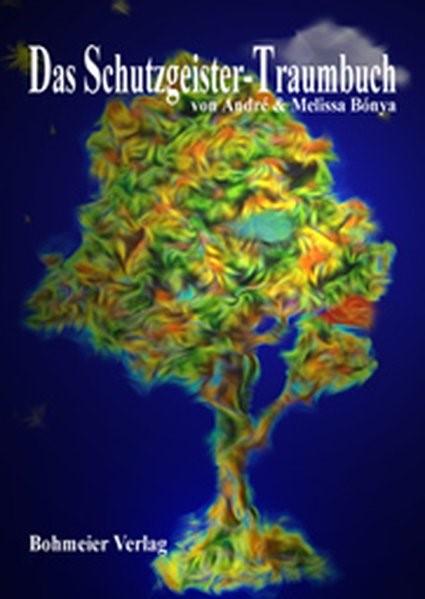 Abbildung von Bónya | Das Schutzgeister-Traumbuch | 1997