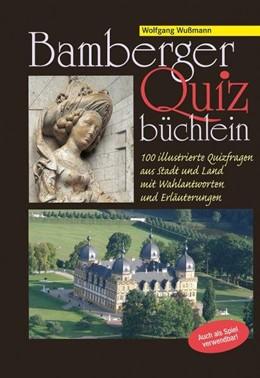 Abbildung von Wußmann   Bamberger Quizbüchlein   2013   100 illustrierte Quizfragen au...