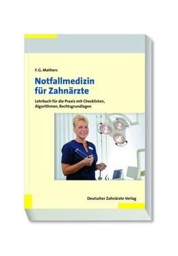 Abbildung von Mathers | Notfallmedizin für Zahnärzte | 2015 | Lehrbuch für die Praxis mit Ch...