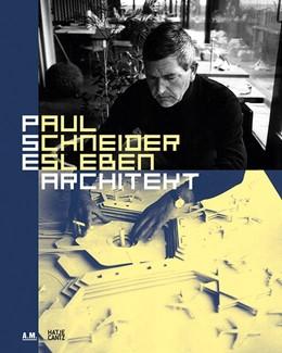Abbildung von Paul Schneider-Esleben. Architekt | 1. Auflage | 2015 | beck-shop.de