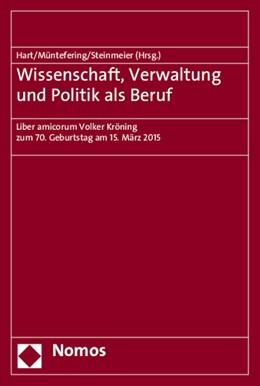 Abbildung von Hart / Müntefering | Wissenschaft, Verwaltung und Politik als Beruf | 1. Auflage | 2015 | beck-shop.de