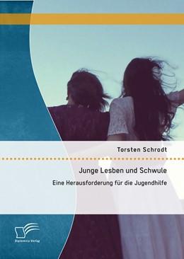 Abbildung von Schrodt   Junge Lesben und Schwule: Eine Herausforderung für die Jugendhilfe   2015