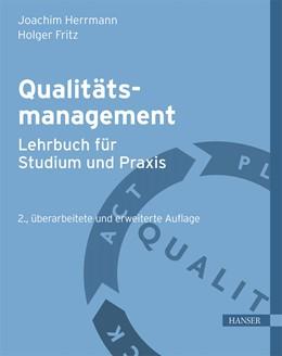 Abbildung von Herrmann / Fritz   Qualitätsmanagement - Lehrbuch für Studium und Praxis   2. Auflage   2016