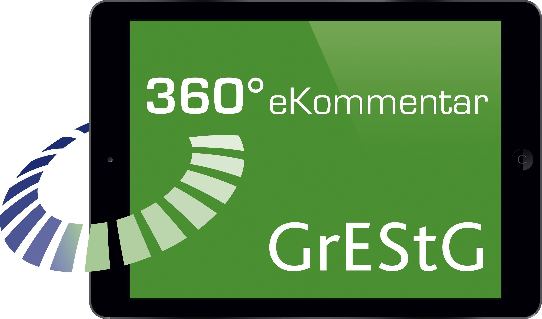 Abbildung von 360° GrEStG eKommentar