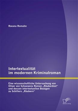 Abbildung von Romahn | Intertextualität im modernen Kriminalroman | 1. Auflage | 2015 | beck-shop.de