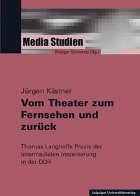 Vom Theater zum Fernsehen und zurück | Kästner, 2015 | Buch (Cover)