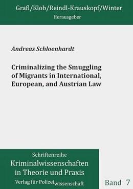 Abbildung von Schloenhardt | Criminalizing the Smuggling of Migrants in International, European, and Austrian Law | 1. Auflage | 2015