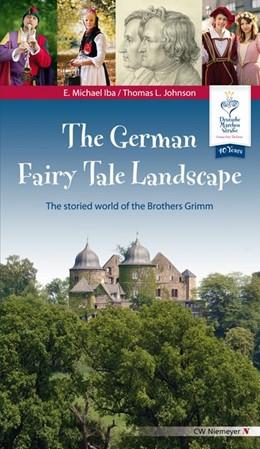 Abbildung von Iba / Johnson | The German Fairy Tale Landscape | 1. Auflage | 2015 | beck-shop.de