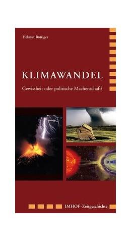 Abbildung von Böttiger | Klimawandel | 2008 | Gewissheit oder politische Mac...