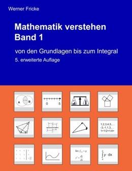 Abbildung von Fricke | Von den Grundlagen bis zum Integral | 3. Auflage | 2020