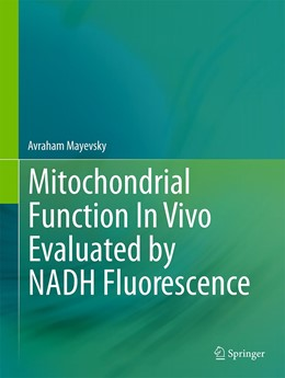 Abbildung von Mayevsky | Mitochondrial Function In Vivo Evaluated by NADH Fluorescence | 2015 | 2015 | Optical Monitoring of NADH Flu...