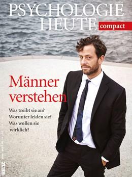 Abbildung von Psychologie Heute Compact 40: Männer verstehen! | 1. Auflage | 2015 | beck-shop.de