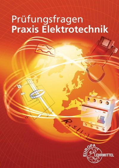 Prüfungsfragen Praxis Elektrotechnik   Braukhoff / Feustel / Käppel   11. Auflage, 2015   Buch (Cover)