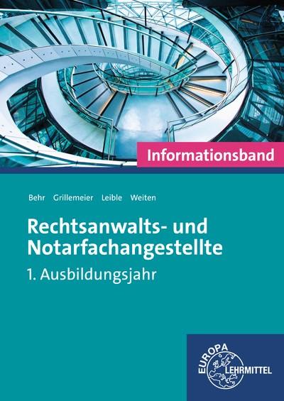 Rechtsanwalts- und Notarfachangestellte • Informationsband | Behr / Grillemeier / Leible, 2015 | Buch (Cover)