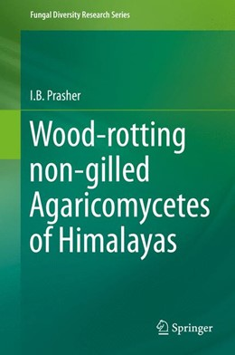 Abbildung von Prasher | Wood-rotting non-gilled Agaricomycetes of Himalayas | 2015 | 2015