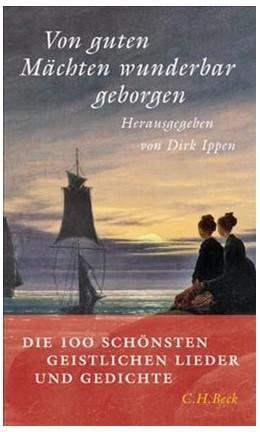 Abbildung von Ippen, Dirk | Von guten Mächten wunderbar geborgen | 2. Auflage | 2006 | Die 100 schönsten geistlichen ...