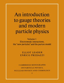 Abbildung von Leader / Predazzi | An Introduction to Gauge Theories and Modern Particle Physics | 1996 | 3