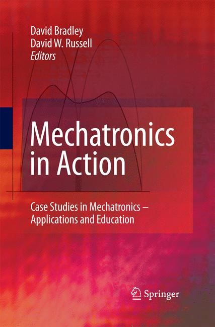 Mechatronics in Action | Bradley / Russell | 2010, 2014 | Buch (Cover)