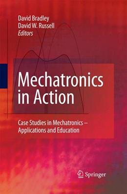 Abbildung von Bradley / Russell | Mechatronics in Action | 2010 | 2014 | Case Studies in Mechatronics -...