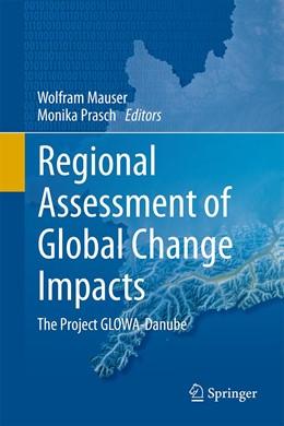 Abbildung von Mauser / Prasch   Regional Assessment of Global Change Impacts   1st ed. 2016   2015   The Project GLOWA-Danube