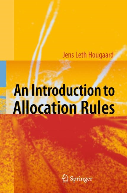 An Introduction to Allocation Rules | Hougaard | 2009, 2014 | Buch (Cover)