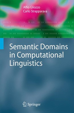 Abbildung von Gliozzo / Strapparava | Semantic Domains in Computational Linguistics | 2009 | 2014