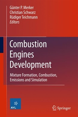 Abbildung von Merker / Schwarz / Teichmann | Combustion Engines Development | 2012 | 2014 | Mixture Formation, Combustion,...