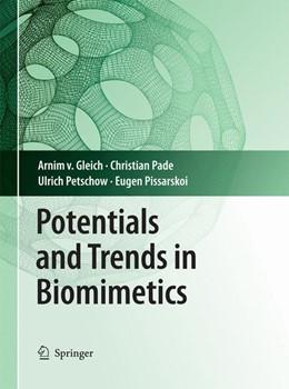 Abbildung von Gleich / Pade / Petschow | Potentials and Trends in Biomimetics | 2010 | 2014