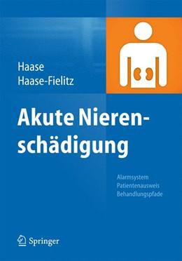 Abbildung von Haase / Haase-Fielitz   Akute Nierenschädigung   1. Auflage   2015   beck-shop.de